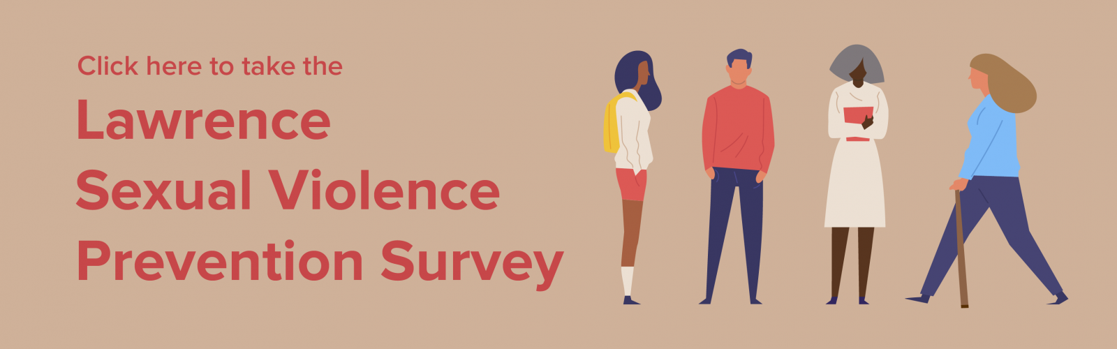 Click here to take the Lawrence Sexual Violence Prevention Survey